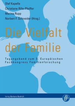 Die Vielfalt der Familie von Kapella,  Olaf, Rille-Pfeiffer,  Christiane, Rupp,  Marina, Schneider,  Norbert F.