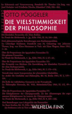 Die Vielstimmigkeit der Philosophie von Pöggeler,  Otto