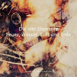 Die vier Elemente | Feuer, Wasser, Luft und Erde von Hunsicker,  Kai, Rosenkranz,  Anika
