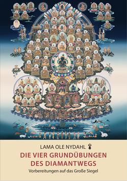Die vier Grundübungen des Diamantwegs von Nydahl,  Lama Ole