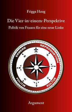 Die Vier-in-einem-Perspektive von Haug,  Frigga