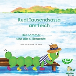 Die vier Jahreszeiten mit Rudi Tausendsassa / Rudi Tausendsassa am Teich von Joshi,  Anne-Valeska