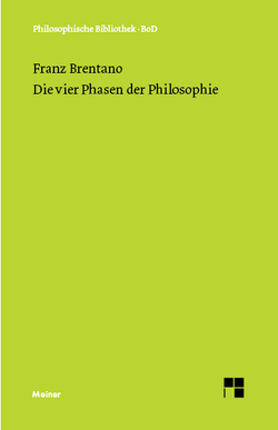 Die vier Phasen der Philosophie von Brentano,  Franz, Kraus,  Oskar