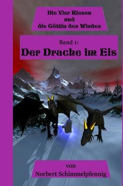 Die vier Riesen / Die vier Riesen und die Göttin des Windes von Schimmelpfennig,  Norbert