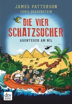 Die vier Schatzsucher – Abenteuer am Nil Band 2 von Grabenstein,  Chris, Neufeld,  Juliana, Patterson,  James, Seuß,  Siggi