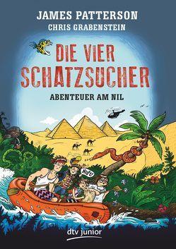Die vier Schatzsucher – Abenteuer am Nil , Band 2 von Grabenstein,  Chris, Neufeld,  Juliana, Patterson,  James, Seuß,  Siggi