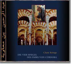 Die vier Spiegel des Emirs von Córdoba (eBook) von Krings,  Cluse