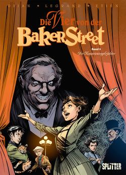 Die Vier von der Baker Street. Band 9 von Djian,  Jean-Blaise, Etien,  David, Legrand,  Olivier