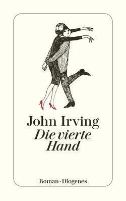 Die vierte Hand von Irving,  John, Stingl,  Nikolaus