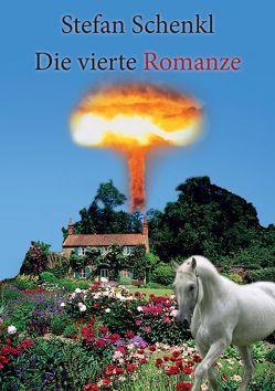 Die vierte Romanze von Schenkl,  Stefan