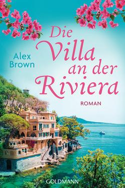 Die Villa an der Riviera von Brown,  Alex, Geuder,  Ann-Catherine
