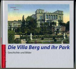 Die Villa Berg und ihr Park von Gohl,  Ulrich