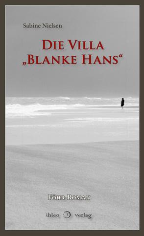 """Die Villa """"Blanke Hans"""" von Nielsen,  Sabine"""