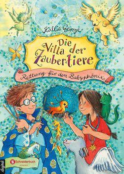 Die Villa der Zaubertiere, Band 03 von George,  Kallie, Harvey,  Franziska, Mannchen,  Nadine