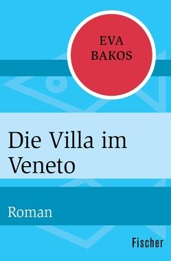 Die Villa im Veneto von Bakos,  Eva