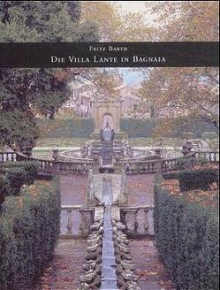 Die Villa Lante in Bagnaia von Barth,  Fritz