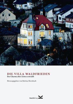 Die Villa Waldfrieden von Hornbach,  Bettina