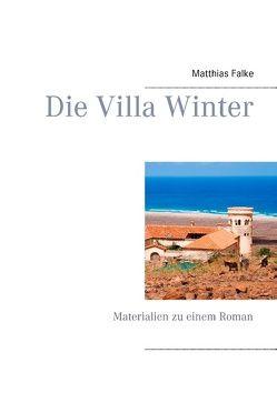 Die Villa Winter von Falke,  Matthias