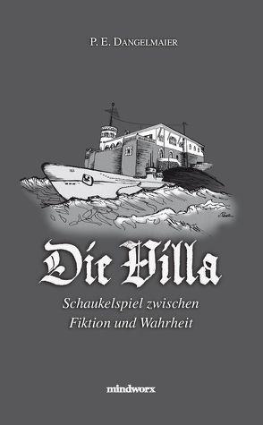 Die Villa von Dangelmaier,  P. E.