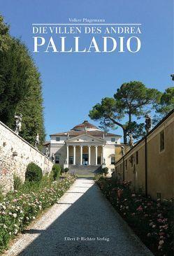 Die Villen des Andrea Palladio von Plagemann,  Volker