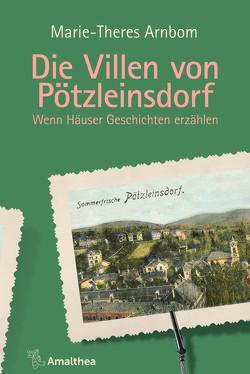 Die Villen von Pötzleinsdorf von Arnbom,  Marie-Theres