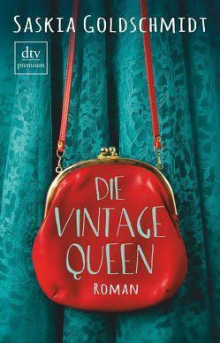 Die Vintage-Queen von Ecke,  Andreas, Goldschmidt,  Saskia