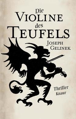 Die Violine des Teufels von Gelinek,  Joseph, Jakubeit,  Alice
