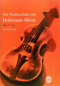 Die Violinschule von Heim,  Ernst, Hohmann,  Christian H