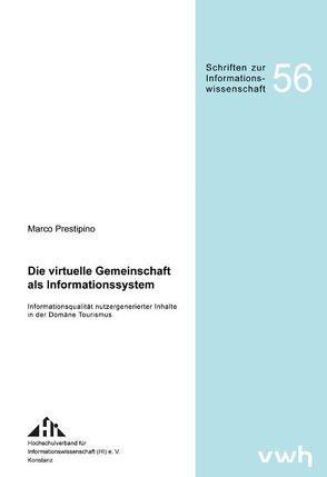 Die virtuelle Gemeinschaft als Informationssystem von Prestipino,  Marco