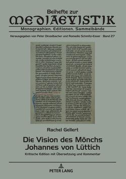 Die Vision des Mönchs Johannes von Lüttich von Gellert,  Rachel