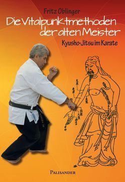 Die Vitalpunktmethoden der alten Meister von Oblinger,  Fritz, Wachner,  Doreen