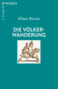 Die Völkerwanderung von Rosen,  Klaus