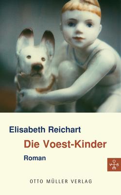 Die Voest-Kinder von Reichart,  Elisabeth