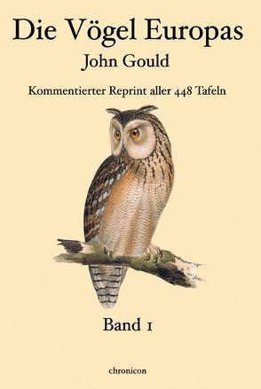 DIe Vögel Europas – John Gould von Gould,  John, Schlott,  Christoph