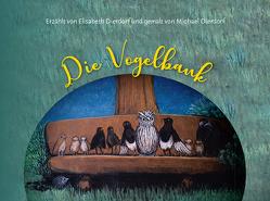 Die Vogelbank von Dierdorf,  Elisabeth, Dierdorf,  Michael