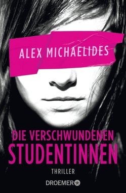 Die verschwundene Studentin von Lake-Zapp,  Kristina, Michaelides,  Alex