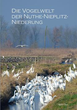 Die Vogelwelt der Nuthe-Nieplitz-Niederung von Kalbe,  Lothar, Koch,  Peter, Suckow,  Wolfgang