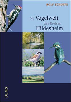 Die Vogelwelt des Kreises Hildesheim von Schoppe,  Rolf