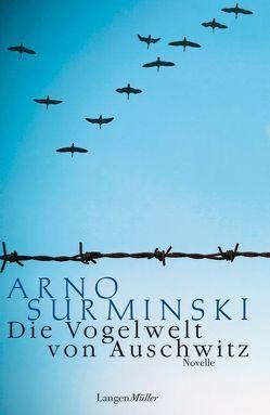 Die Vogelwelt von Auschwitz von Surminski,  Arno