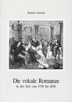 Die vokale Romanze von Gstrein,  Rainer