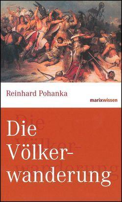 Die Völkerwanderung von Pohanka,  Reinhard