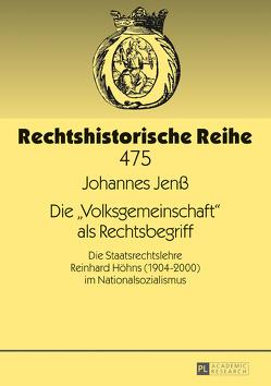 Die «Volksgemeinschaft» als Rechtsbegriff von Jenß,  Johannes