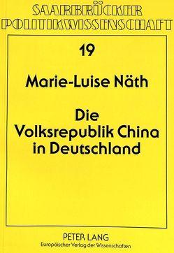 Die Volksrepublik China in Deutschland von Domes-Näth,  Marie-Luise