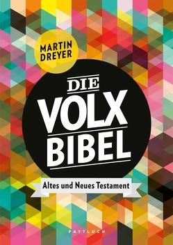 Die Volxbibel von Dreyer,  Martin