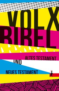 Die Volxbibel – Altes und Neues Testament, Taschenausgabe: Motiv Streifen-Design von Dreyer,  Martin