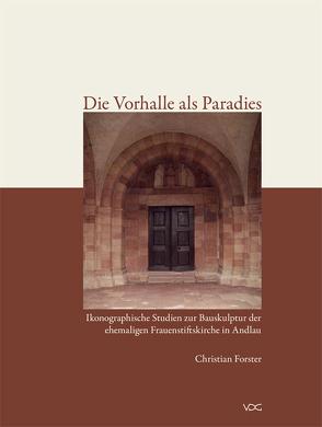 Die Vorhalle als Paradies von Förster,  Christian