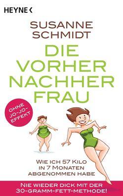 Die Vorher-Nachher-Frau von Schmidt,  Susanne