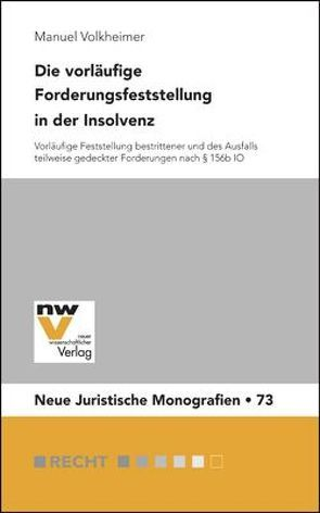 Die vorläufige Forderungsfeststellung in der Insolvenz von Volkheimer,  Manuel