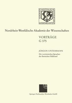 Die vorrömischen Sprachen der iberischen Halbinsel Wege und Aporien bei ihrer Entzifferung von Untermann,  Jürgen
