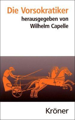Die Vorsokratiker von Capelle,  Wilhelm